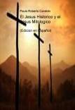 El Jesus Historico y el jesus Mitologico