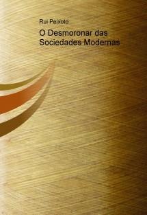 O Desmoronar das Sociedades Modernas