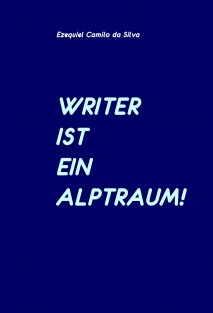 WRITER IST EIN ALPTRAUM!