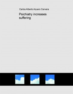 Psichiatry increases suffering