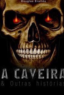 A Caveira & Outras Histórias