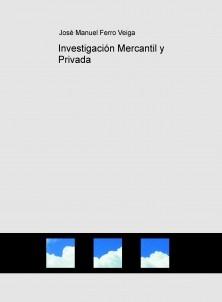 Investigación Mercantil y Privada