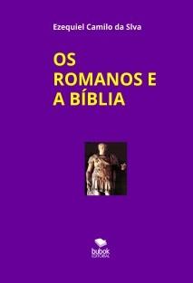 OS  ROMANOS E A BÍBLIA