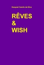 RÊVES & WISH