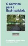 O Caminho para a Espiritualidade