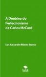 A Doutrina do Perfeccionismo  de Carlos McCord
