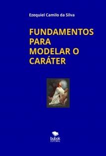 FUNDAMENTOS PARA UM MODELO DE CARÁTER