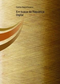 Em busca da República Digital