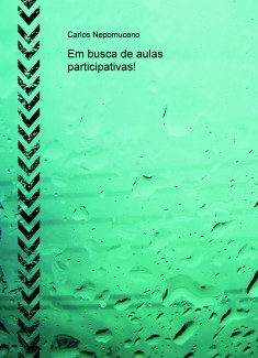 Em busca de aulas participativas!