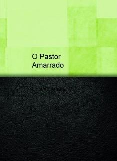 O Pastor Amarrado
