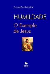 HUMILDADE - O Exemplo de Jesus