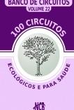 100 Circuitos Ecológicos e para Saúde