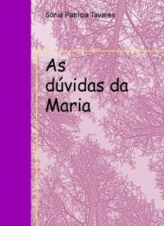 As dúvidas da Maria