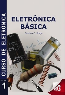 Curso de Eletrônica - Eletrônica Básica
