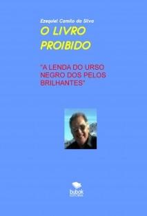 """O LIVRO PROIBIDO """"A LENDA DO URSO NEGRO DOS PELOS BRILHANTES"""""""