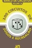 100 Circuitos de Jogos e Recreação