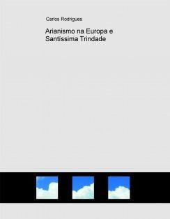 Arianismo na Europa e Santíssima Trindade