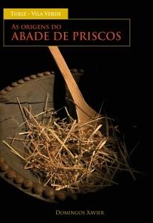 As origens do Abade de Priscos Turiz -Vila Verde