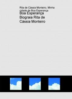 Boa Esperança Biograia Rita de Cássia Monteiro