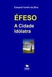 ÉFESO - A Cidade Idólatra