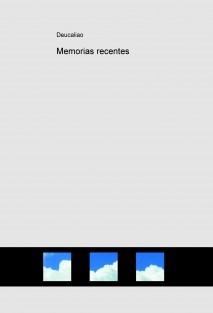 Memorias recentes