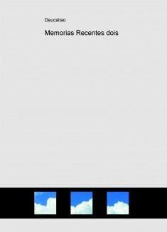 Memorias Recentes dois