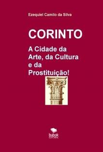 CORINTO - A Cidade da Arte, da Cultura e da Prostituição!