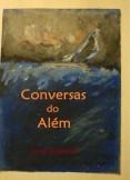 Conversas do Além - a viagem transcendental