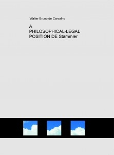 A PHILOSOPHICAL-LEGAL POSITION DE Stammler