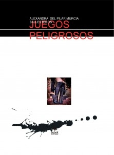 JUEGOS PELIGROSOS
