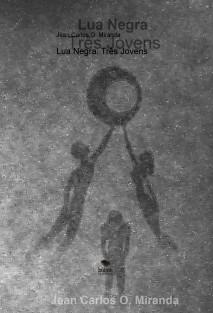 Lua Negra: Três Jovens