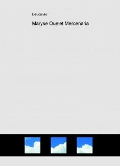 Maryse Ouelet Mercenaria