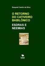 O RETORNO DO CATIVEIRO BABILÔNICO
