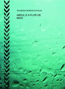 ABDUL E A FLOR DE MAIO