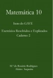 Matemática 10 - Itens do GAVE - Exercícios Resolvidos e Explicados - Caderno 2