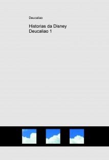 Historias da Disney Deucaliao 1