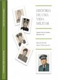 História de uma Vida Militar - 2ª edição - Dezembro 2014