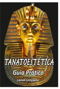 Tanatoestética - Guia Prático