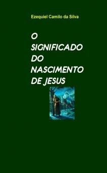 O SIGNIFICADO DO NASCIMENTO DE JESUS