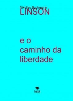 LINSON e o caminho da liberdade