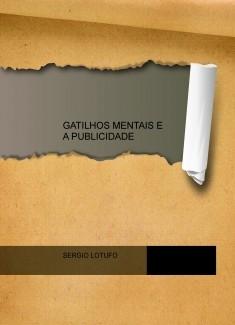 GATILHOS MENTAIS E A PUBLICIDADE