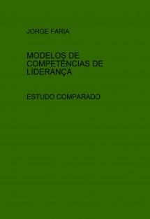 MODELOS DE COMPETÊNCIAS DE LIDERANÇA - ESTUDO COMPARADO