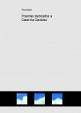 Poemas dedicados a Catarina Cardoso