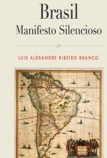 Brasil: Manifesto Silencioso