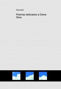 Poemas dedicados a Diana Silva
