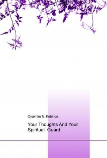 Your Thoughts And Your Spiritual Guard