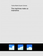 The machines make us insensitive