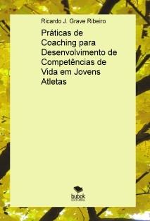 Práticas de Coaching para Desenvolvimento de Competências de Vida em Jovens Atletas
