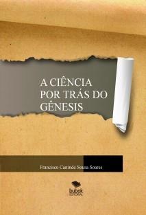 A ciência por trás do gênesis