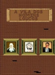 A Vila dos Homens Loucos